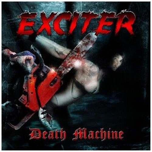 Exciter Death Machine