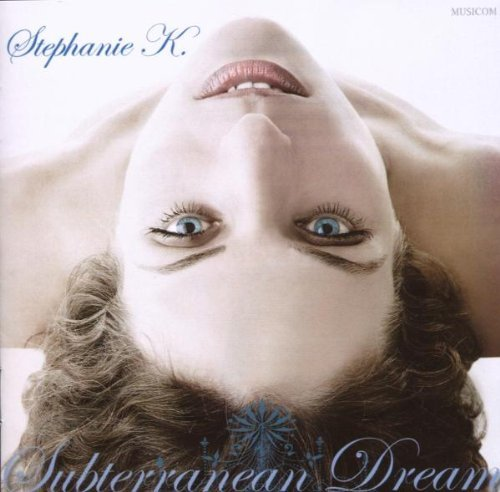 Stephanie K Subterranean Dream