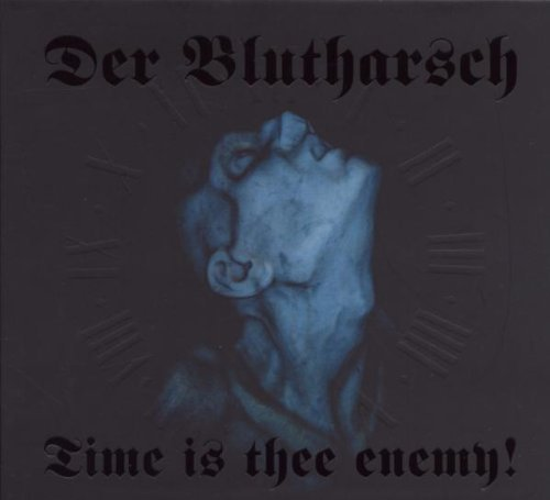 Der Blutharsch Time Is Thee Enemy