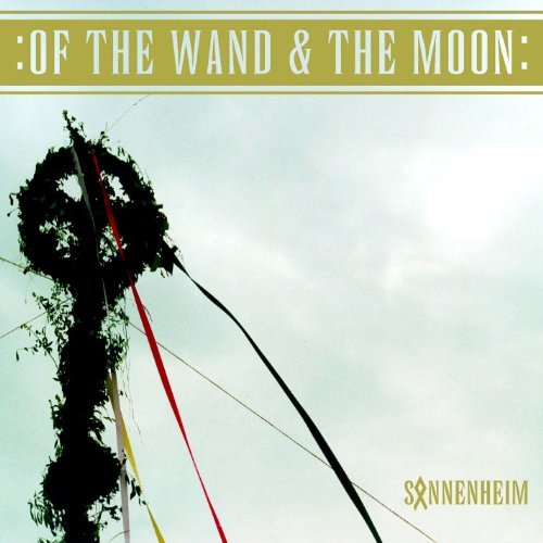 Of The Wand & The Moon Sonnenheim