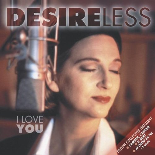 Desireless I Love You