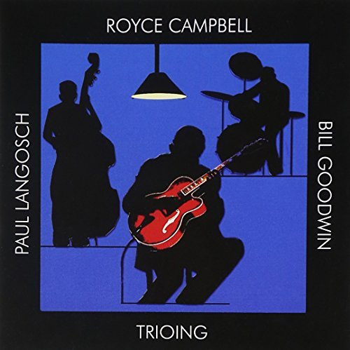 Royce Campbell Trioing