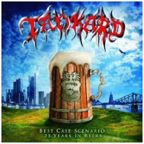 Tankard Best Case Scenario 25 Years In
