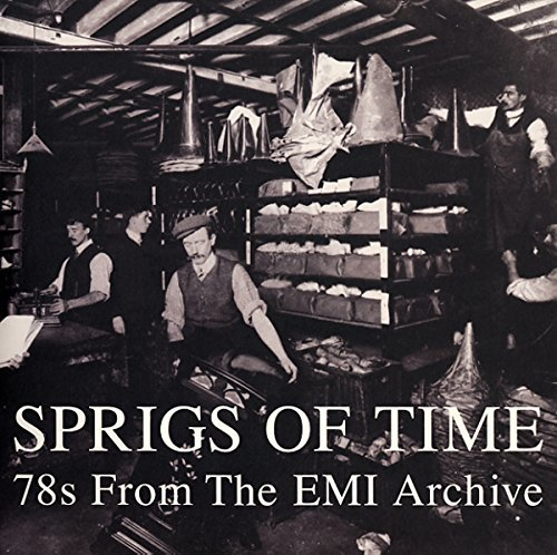 Sprigs Of Time 78s From The Emi Archive Sprigs Of Time 78s From The Emi Archive 2 Lp