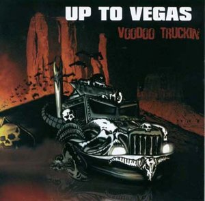 Up To Vegas Voodoo Truckin' Import Eu
