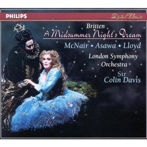 B. Britten Midsummer Comp Opera Mcnair Asawa Lloyd Davis London So