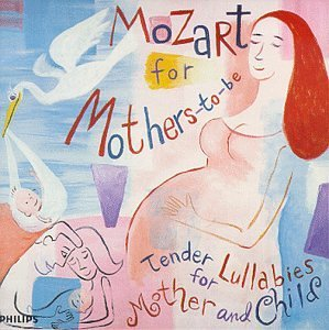 Wolfgang Amadeus Mozart For Mothers To Be