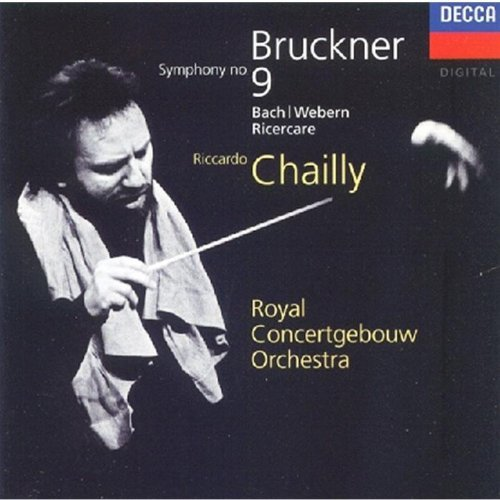 A. Bruckner Sym 9 Chailly Royal Concertgebouw Or