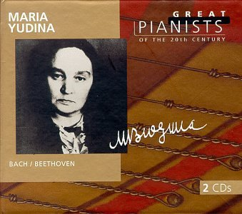 Maria Yudina Plays Bach Beethoven Yudina (pno) Great Pianists Series