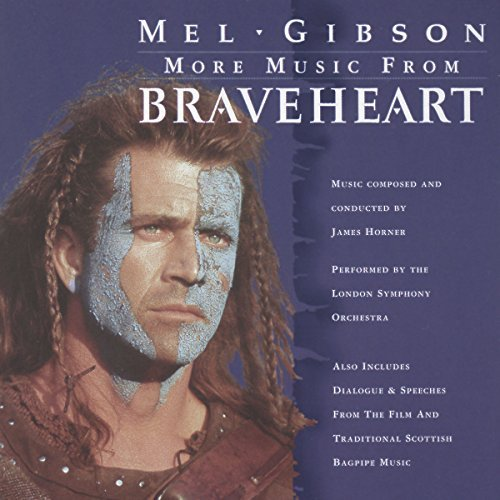 Braveheart More Music From Soundtrack Braveheart More Music From