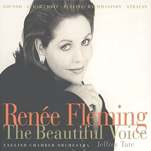 Renee Fleming Beautiful Voice Fleming (sop)