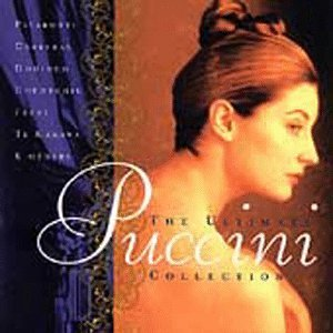 Giacomo Puccini Ultimate Puccini Collection Pavarotti Tebaldi Domingo &