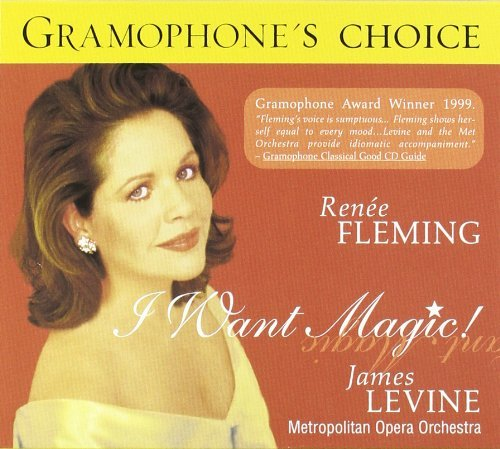 Renee Fleming I Want Magic Fleming (sop) Levine Met Opera Orch