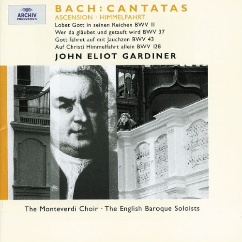 J.S. Bach Ascension Cantatas Argenta Chance Johnson & Gardiner Various