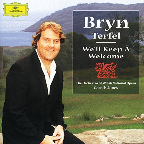 Bryn Terfel We'll Keep A Welcome Terfel (b Bar)