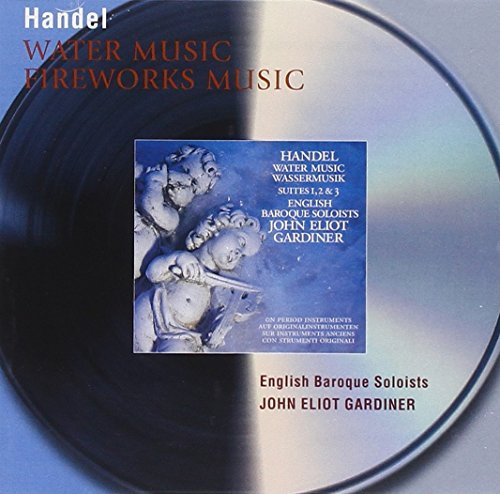 George Frideric Handel Water Music Music For Royal Fi Gardiner English Baroque Soloi