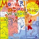 W.A. Mozart Mozart For Your Morning Workou Various