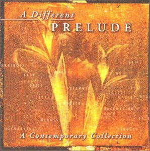 Different Prelude A Contempora Different Prelude A Contempora O'hearn Bisharat Botti Saisse Atkinson Hanson Ponty Story