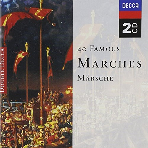 Forty Famous Marches 40 Famous Marches Elgar Wagner Strauss Schubert Beethoven Mendelssohn Verdi &