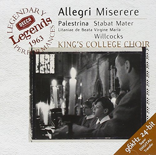 Allegri Palestrina Miserere Stabat Mater Hodie Be Willcocks King's College Choir