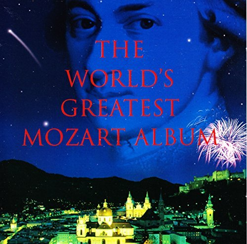W.A. Mozart Greatest Mozart Show On Earth Various