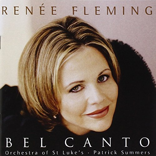 Renee Fleming Bel Canto