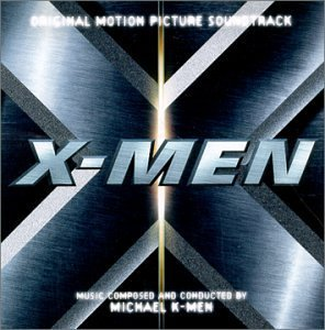 X Men Score Music By Michael Kamen