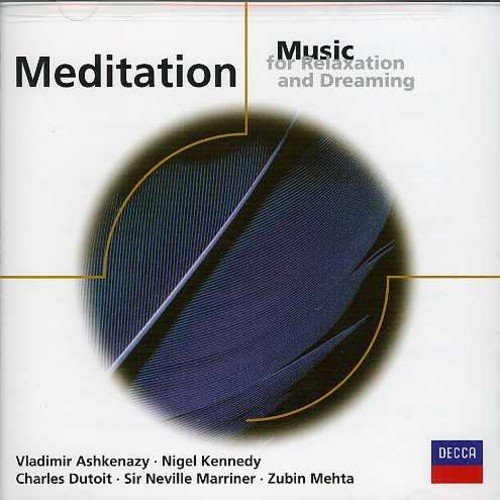 Meditation Music For Relaxatio Meditation Music For Relaxatio Massenet Faure Satie Barber Pachelbel Mendelssohn Grieg &