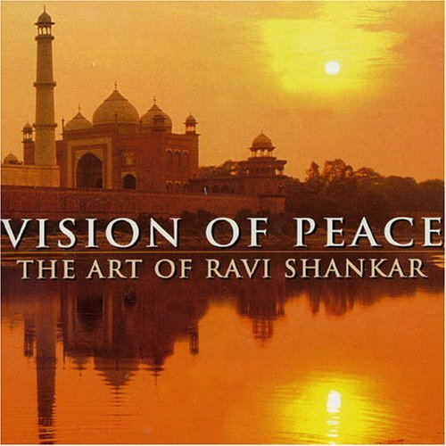Ravi Shankar Vision Of Peace The Art Of Rav 2 CD