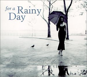 For A Rainy Day For A Rainy Day Digipak