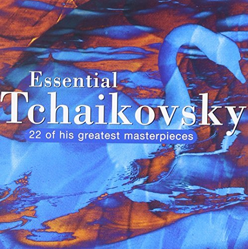Essential Tchaikovsky Essential Tchaikovsky Various 2 CD