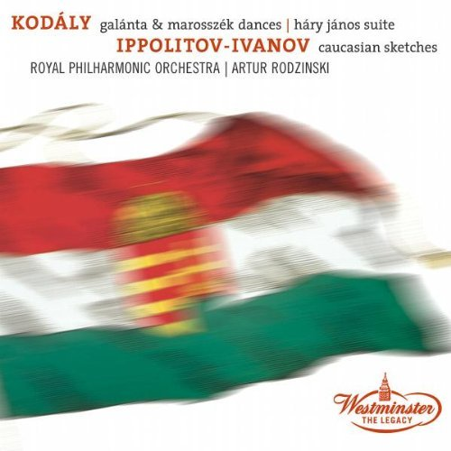 Kodaly Ippolitov Ivanov Dances Of Galanta Dances Of Ma Rodzinski Royal Po