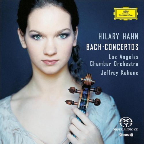 Hilary Hahn Plays Bach Concertos Sacd Hybrid Hahn (vn) Kahane La Co