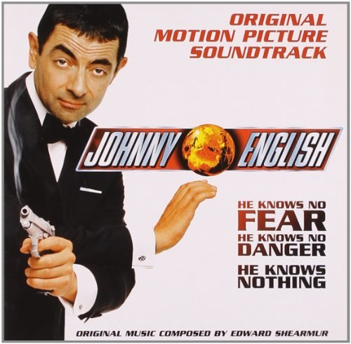 Johnny English Score Music By Edward Shearmur