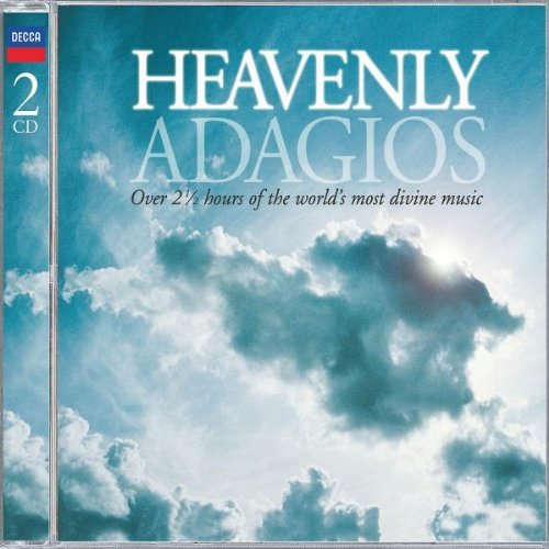 Heavenly Adagios Heavenly Adagios Bach Massenet Faure Satie Delibes Saint Saens Puccini