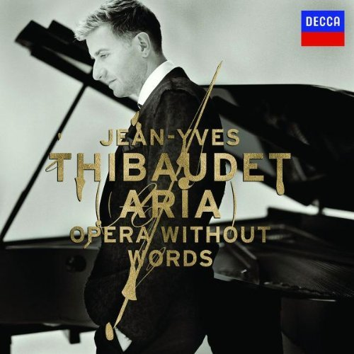 Jean Yves Thibaudet Opera Without Words Thibaudet (pno)