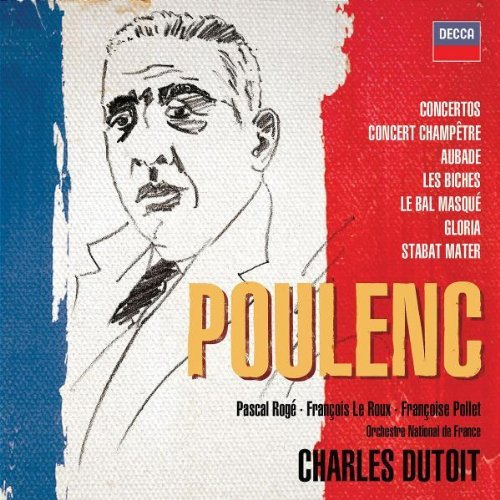 F. Poulenc Orchestral & Choral Works Roge (pno) Dutoit Various