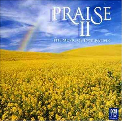 Praise Ii The Music Of Inspir Praise Ii The Music Of Inspir Import Aus