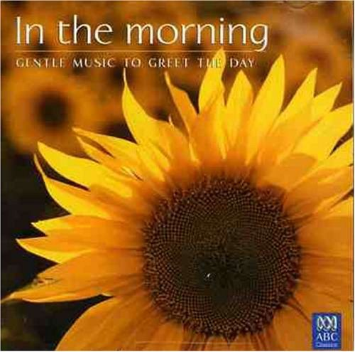 In The Morning Gentle Music To In The Morning Gentle Music To Import Aus