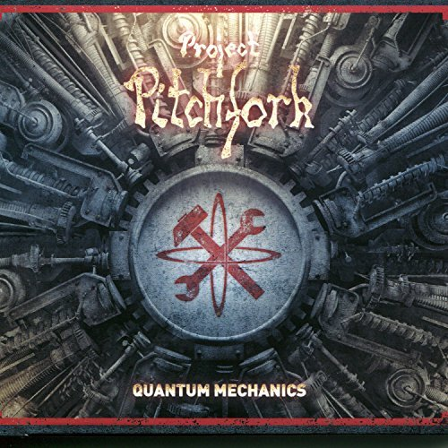 Project Pitchfork Quantum Mechanics