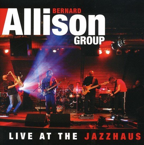 Bernard Jr Allison Live At The Jazzhaus 2 CD