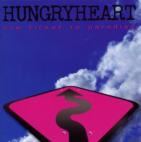 Hungryheart One Ticket To Paradise