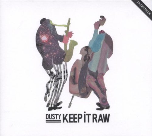 Dusty Keep It Raw Import Eu