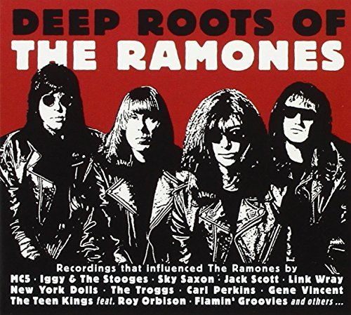Deep Roots Of The Ramones Deep Roots Of The Ramones