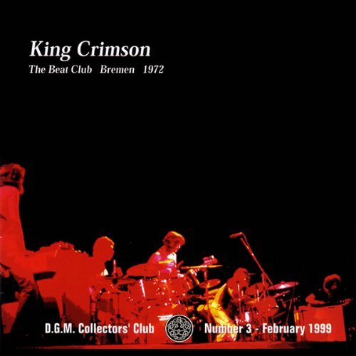 King Crimson Beat Club Bremen 1972 Import Jpn