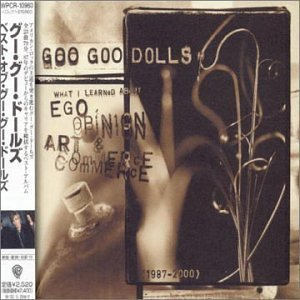 Goo Goo Dolls Ego Opinion Art & Commerce Import Jpn Incl. Bonus Track