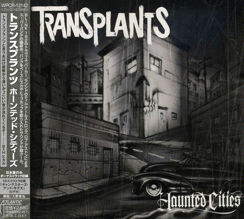 Transplants Haunted Cities Import Jpn Incl. Bonus Track