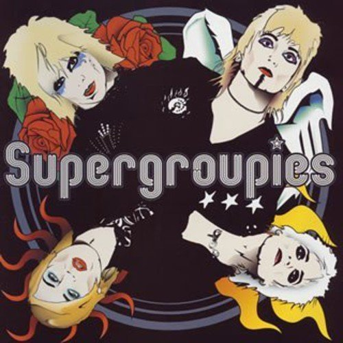 Supergroupies Supergroupies Import Jpn Incl. Bonus Track