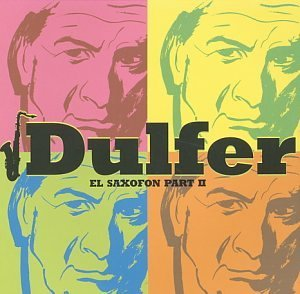 Dulfer El Saxofon Part Ii Import Jpn Incl. Bonus Tracks