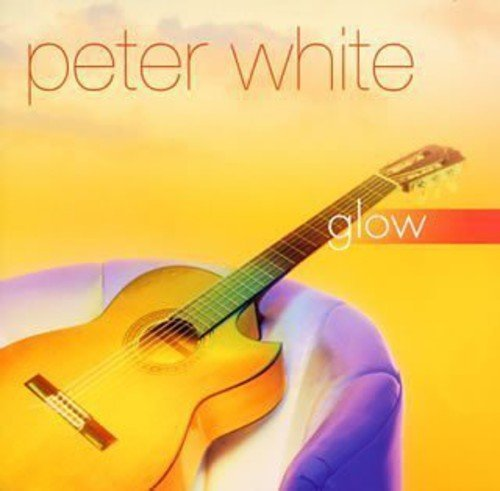 Peter White Glow Import Jpn Incl. Bonus Tracks